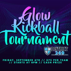 GLOW IN THE DARK KICKBALL TOURNAMENT