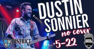 DUSTIN SONNIER LIVE | DJ AFTER